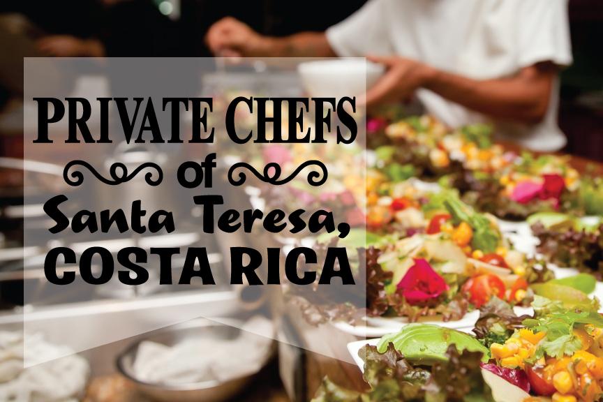Costa Rica Private Chef's